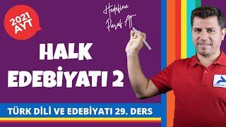 Dini - Tasavvufi Halk Edebiyatı   Anonim Halk Edebiyatı   2021 AYT Türk Dili ve Edebiyatı Konuları