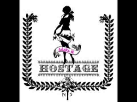 Hostage - Shake it !