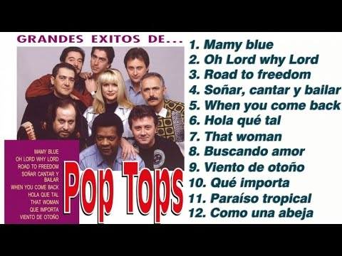 """Pop Tops - Grandes Éxitos (""""Mamy blue"""", """"Road to freedom"""", """"Oh Lord why Lord"""", etc.)"""
