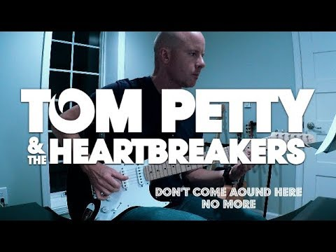 Tom Petty and the Heartbreakers - Don't Come Around Here ...