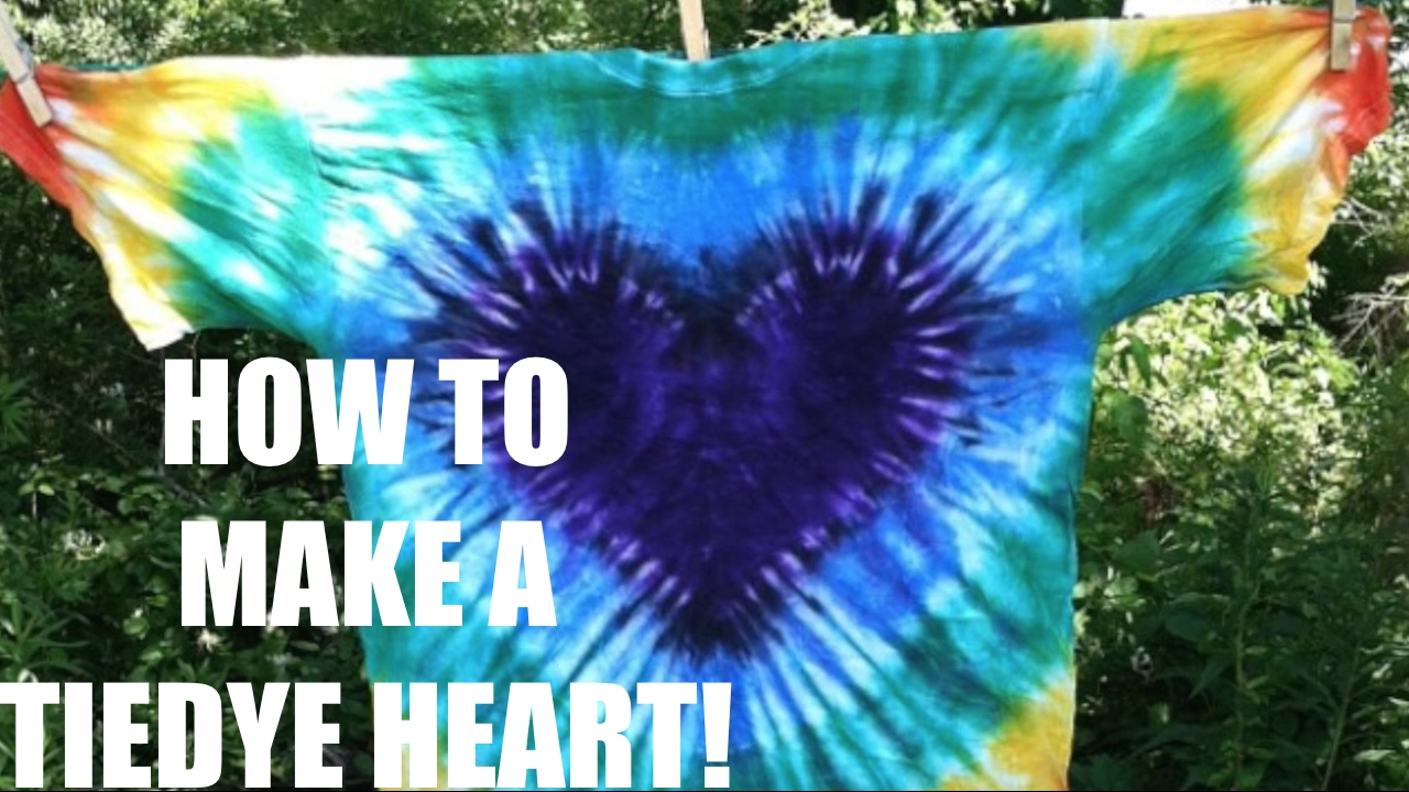 Tie Dye Heart Tutorial Spvcecaseilration Tiedye You