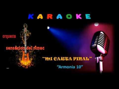 KARAOKE - CUMBIA - MI CARTA FINAL - ORQ. DIGITAL  SENSACIÓN DEL RIMAC - AL ESTILO DE ARMONÍA 10