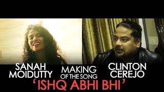 Jammin' Ishq Abhi Bhi Behind The Scenes Clinton Cerejo And Sanah Moidutty #JamminOnAirtel4G