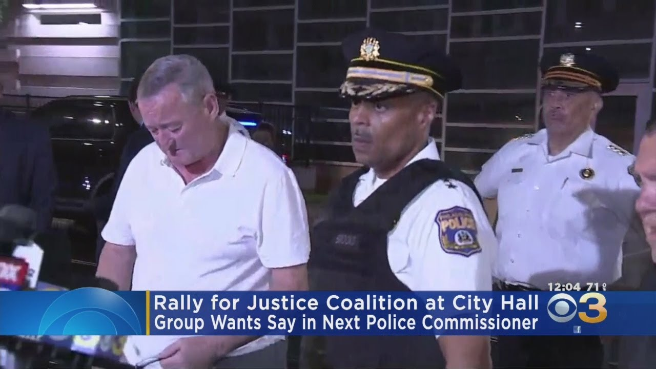 Rally For Justice Coalition Wants Say In Next Philadelphia Police  Commissioner
