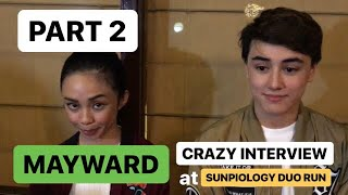 PART 2: MayWard's CRAZY interview at the Sunpiology Duo Run