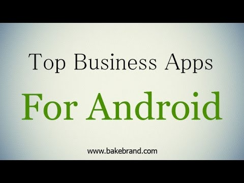 Top 10 Business Related Applications For Android Users