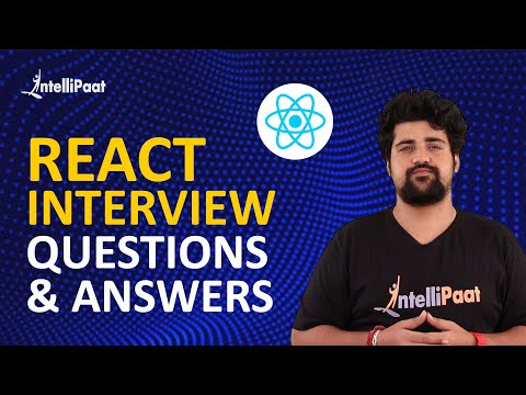 React Interview Questions | ReactJS Interview Questions and Answers | Intellipaat