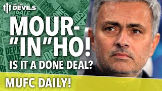 """José Mourinho: Is it a """"Done Deal""""? 