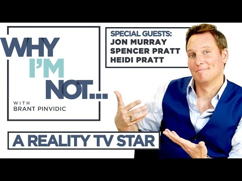 Why I'm Not: A Reality TV Star - w/ guests Spencer & Heidi Pratt, & Jonathan Murray - AfterBuzz TV