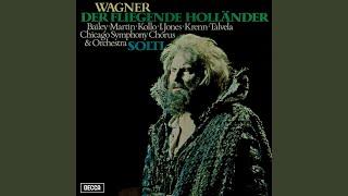 Wagner Der Fliegende Holländer WWV 63 Act 1 Mit Gewitter Und Sturm Aus Fernem Meer