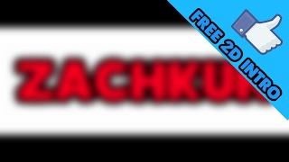 Intro For ZachKun//ZeroKun.