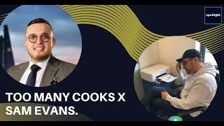 Sam Evans and Charles Burns- Too Many Cooks!