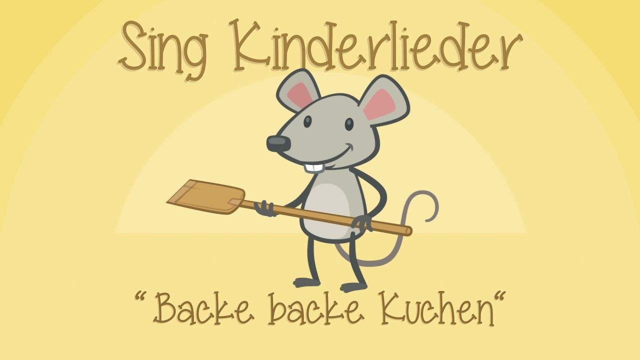 Backe Backe Kuchen Kinderlieder Zum Mitsingen Sing Kinderlieder Youtube - Backe Kuchen