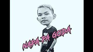 Download Lagu NAPA PA GODA - ANDRE XOLA^ mp3