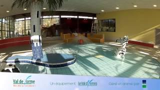 Présentation du centre aquatique Val de Forme