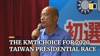 Taiwan's Kuomintang Party Nominates Han Kuo-yu For 2020 Presidential Election