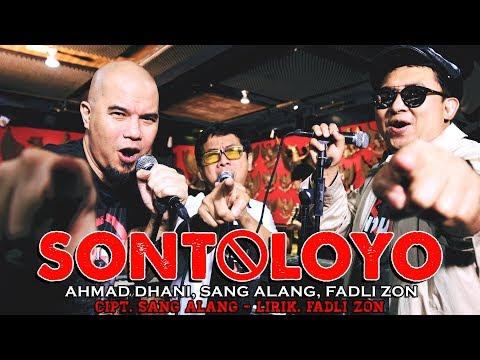 [Official Video Clip] Sontoloyo - Ahmad Dhani, Sang Alang, Fadli Zon
