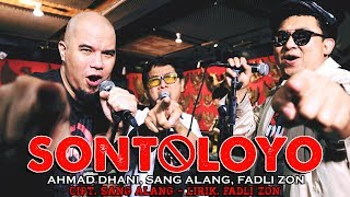Download Video [Official Video Clip] Sontoloyo - Ahmad Dhani, Sang Alang, Fadli Zon MP3 3GP MP4