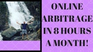 How To Do Online Arbitrage in 8 hours/month