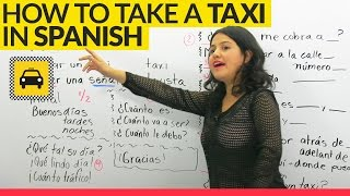 How to take a taxi in Spanish