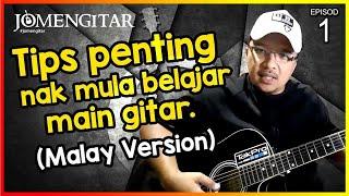 Download lagu JOMENGITAR (Ep 1) Tips Awal Nak Belajar Main Gitar