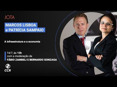Marcos Lisboa e Patrícia Sampaio: A infraestrutura e a economia | 14/07/20
