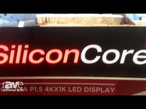 InfoComm 2015: SiliconCore Exhibits Magnolia P1.5 4KX1K LED Display
