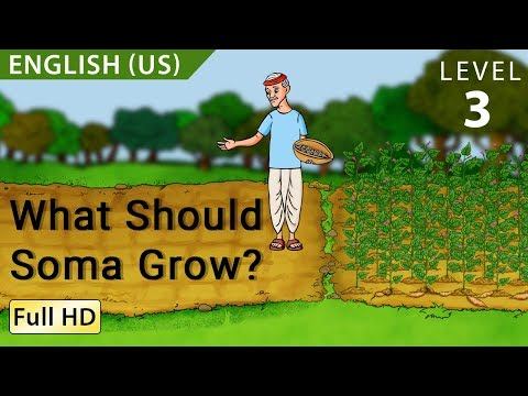 """What Should Soma Grow?: Learn English (US) with subtitles - Story for Children """"BookBox.com"""""""