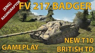 World of Tanks: FV217 BADGER, Gameplay and Thoughts.