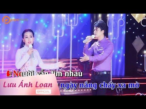 (Karaoke) Người Đã Như Mơ - Lưu Ánh Loan ft Lê Sang