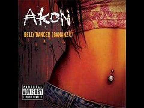 Belly Dancer- Akon