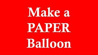 How To Make A Cube (paper Balloon - Origami)