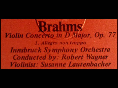 Brahms / Susanne Lautenbacher, 1963: Violin Concerto in D Major, Op. 77 - Robert Wagner, Cond.