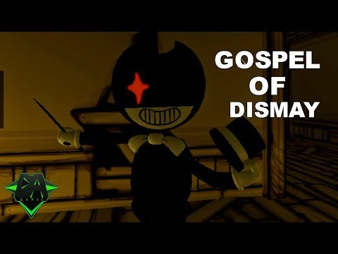 1000 subscribers special*BENDY CHAPTER 2 SONG (GOSPEL OF DISMAY)  - DAGames