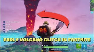 *NEW* HOW TO SEE THE VOLCANO EVENT EARLY GLITCH IN FORTNITE