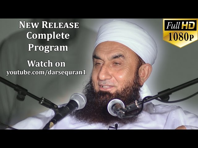 (NEW 18 June 2016)(1.5HR) Maulana Tariq Jameel Sahab - At Tipu Sultan Road, Karachi