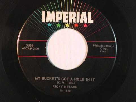 My Bucket's Got A Hole In It - Ricky Nelson