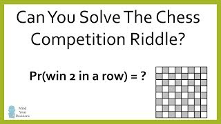 Can You Solve The Chess Competition Riddle?