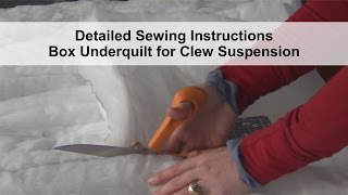 Detailed sewing instructions for box underquilt for clew suspension