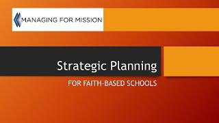 Strategic Planning for Faith-based Schools