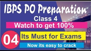 IBPS PO Preparation / Class 4 / Numerical Ability / SBI PO, New India Assurance Assistant