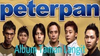 Peterpan Full Album Taman Langit [Ariel Noah] Album Populer Ariel Noah
