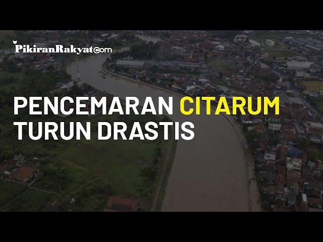 Tingkat Pencemaran Sungai Citarum Turun Drastis, Sempat Jadi Tempat Terkotor di Dunia