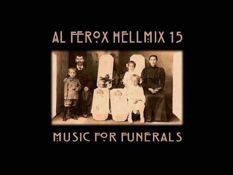 """Al Ferox """"HellMix 15 Music For Funerals"""""""