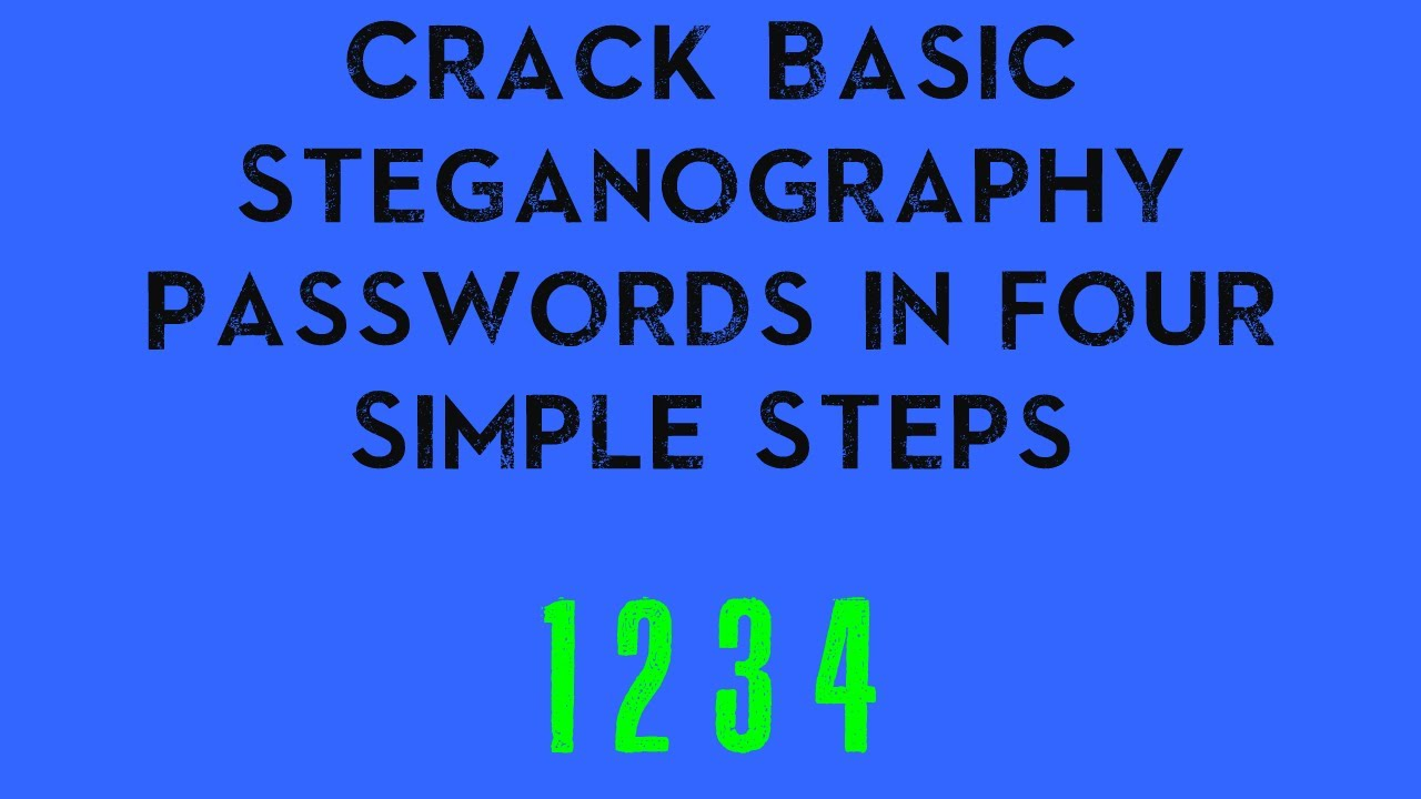 Crack Basic Steganography Passwords In Four Simple Steps