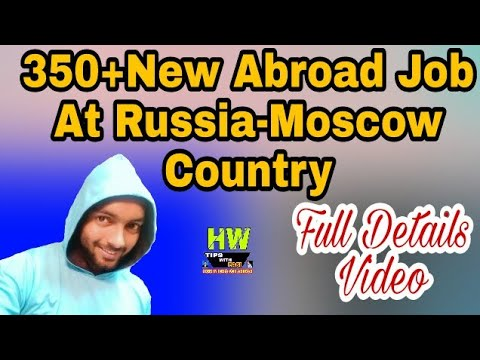 Abroad Jobs At Russia-Moscow Country