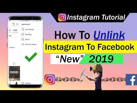 How To Unlink Instagram To Facebook 2019