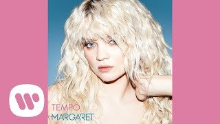 Margaret - Tempo (Official Audio)
