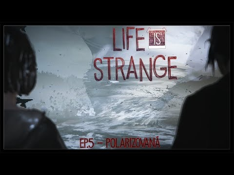 PREDPOVEDE: MIERNE OBLAČNO!   Life Is Strange - Epizóda 5 [Polarizovaná] (ENDE)