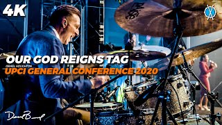 Our God Reigns (REMIX!) Tag // Israel Houghton // UPCI General Conference 2020